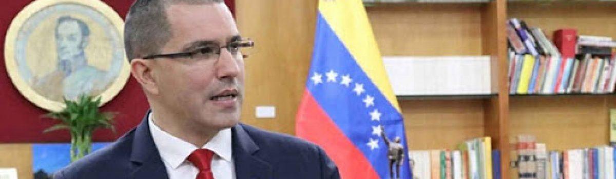 Canciller Arreaza explica situación del Esequibo, robo del oro venezolano y cooperación con Rusia